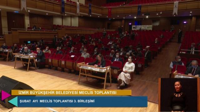 12 Şubat 2021 İzmir Büyükşehir Belediyesi Meclisi