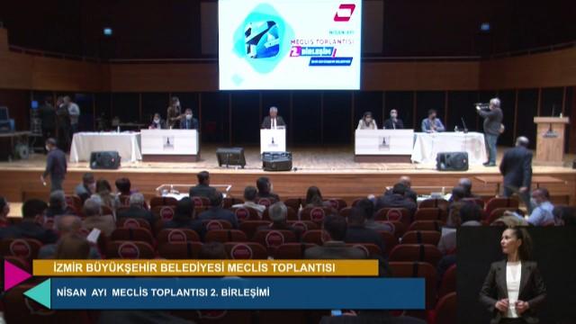 14 Nisan 2021 İzmir Büyükşehir Belediyesi Meclisi