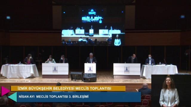 16 Nisan 2021 İzmir Büyükşehir Belediyesi Meclisi - 1